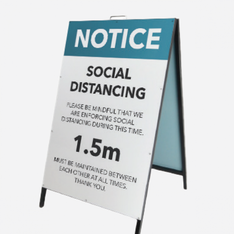 Social distancing A Frame sign